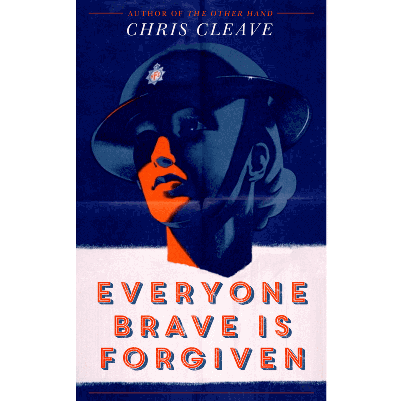 everyone-brave-is-forgiven-chris-cleave